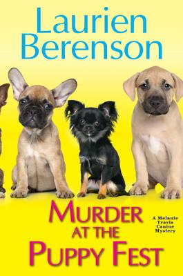 Murder at the Puppy Fest (A Melanie Travis Mystery #20) Cover Image