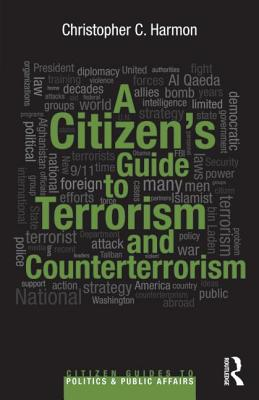 A Citizen S Guide to Terrorism and Counterterrorism Cover