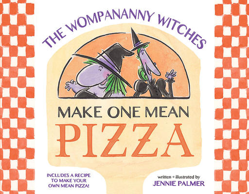 The Wompananny Witches Make One Mean Pizza Cover Image
