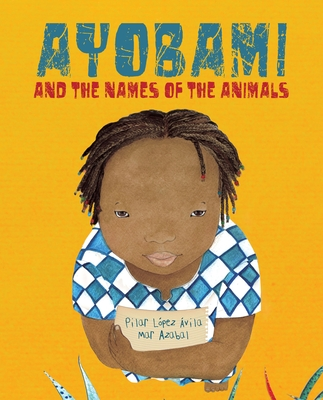 Ayobami and the Names of the Animals Cover Image