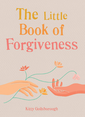 The Little Book of Forgiveness Cover Image