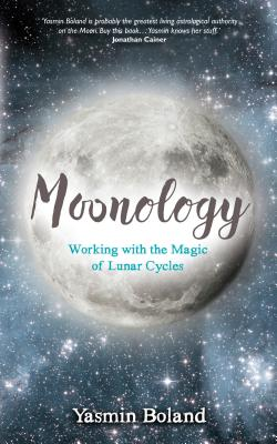 Moonology: Working with the Magic of Lunar Cycles Cover Image