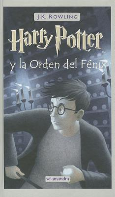 Harry Potter Yla Orden del Fenix: Harry Potter and the Order of the Fenix Cover Image