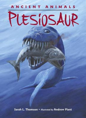 Ancient Animals: Plesiosaur Cover Image