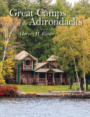 Great Camps of the Adirondacks Cover Image