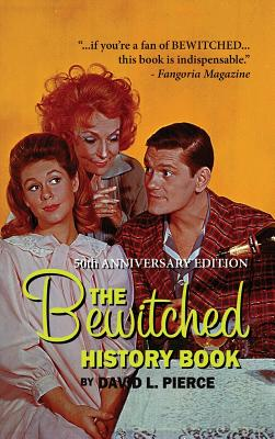 The Bewitched History Book - 50th Anniversary Edition (hardback) Cover Image