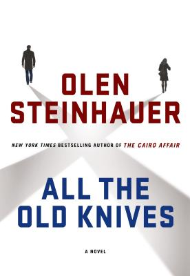 All the Old Knives: A Novel Cover Image