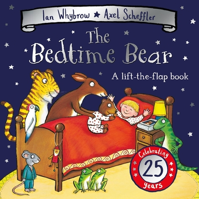 The Bedtime Bear: 25th Anniversary Edition (Tom and Bear #1) Cover Image