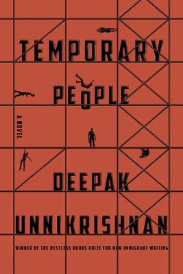Temporary People (Restless Books Prize for New Immigrant W) Cover Image