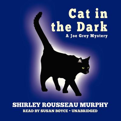Cat in the Dark: A Joe Grey Mystery (Joe Grey Mysteries (Audio) #4) Cover Image