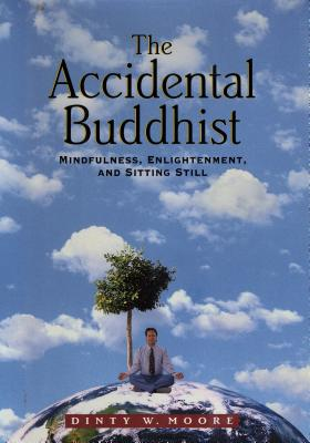 Cover for The Accidental Buddhist
