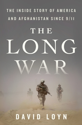The Long War: The Inside Story of America and Afghanistan Since 9/11 Cover Image