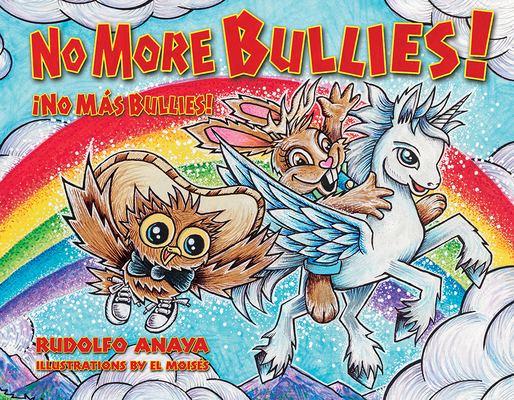 No More Bullies!/¡No Más Bullies: Owl in a Straw Hat 2: Owl in a Straw Hat 2 Cover Image