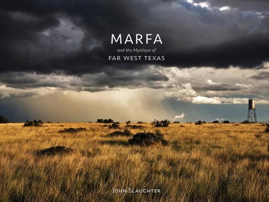 Marfa and the Mystique of Far West Texas Cover Image