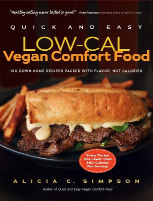 Quick and Easy Low-Cal Vegan Comfort Food Cover