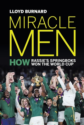 Miracle Men: How Rassie's Springboks won the World Cup Cover Image