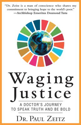 Waging Justice: A Doctor's Journey to Speak Truth and Be Bold Cover Image
