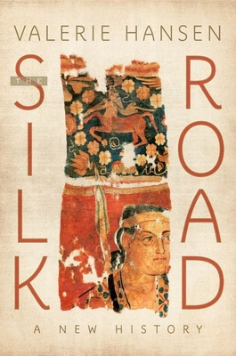 The Silk Road: A New History Cover Image