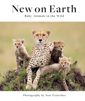 New on Earth: Baby Animals in the Wild Cover Image
