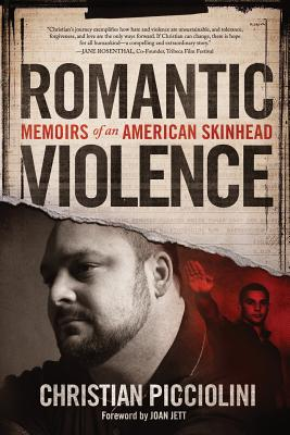 Romantic Violence: Memoirs of an American Skinhead Cover Image
