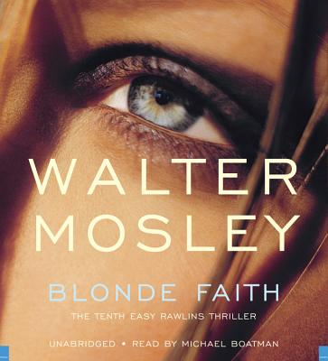 Cover for Blonde Faith (Easy Rawlins #11)