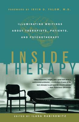 Inside Therapy: Illuminating Writings About Therapists, Patients, and Psychotherapy Cover Image
