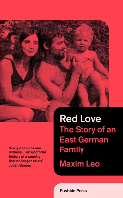 Red Love: The Story of an East German Family Cover Image
