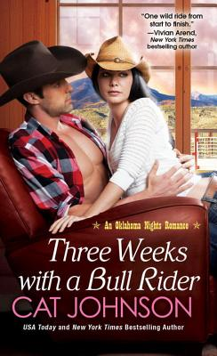 Three Weeks With A Bull Rider (An Oklahoma Nights Romance #3) Cover Image