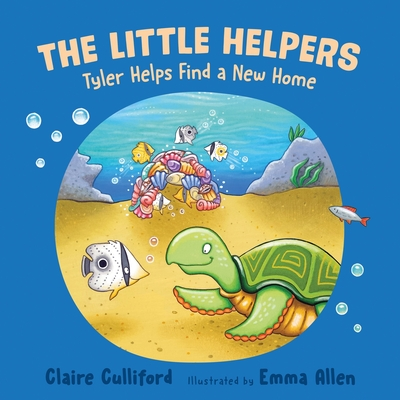 The Little Helpers: Tyler Helps Find a New Home Cover Image