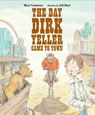 The Day Dirk Yeller Came to Town Cover