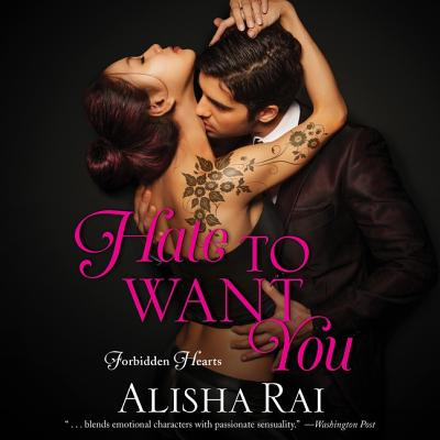 Hate to Want You: Forbidden Hearts Cover Image