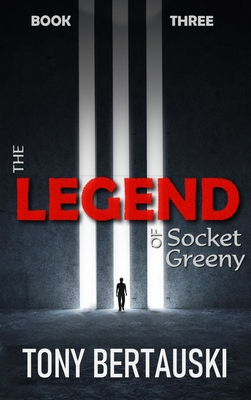 The Legend of Socket Greeny: A Science Fiction Saga Cover Image