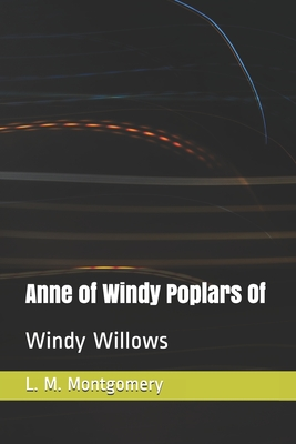 Cover for Anne of Windy Poplars Of