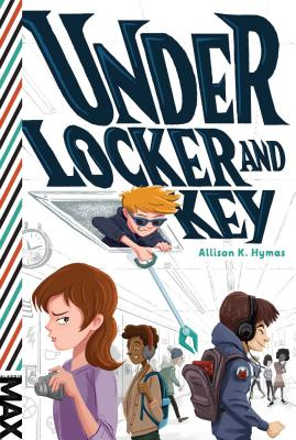 Under Locker and Key Cover Image