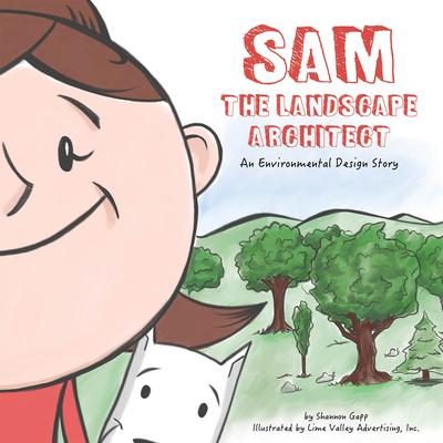 Cover for Sam the Landscape Architect
