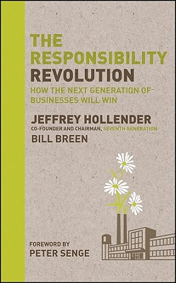 The Responsibility Revolution: How the Next Generation of Businesses Will Win Cover Image