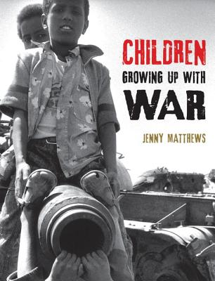 Cover for Children Growing Up with War