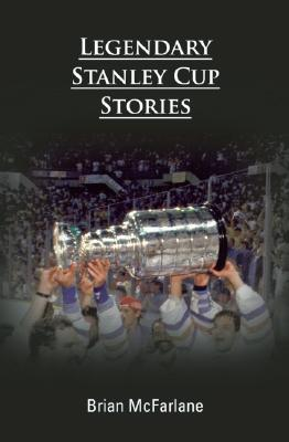 Legendary Stanley Cup Stories Cover Image