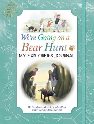 We're Going on a Bear Hunt: My Explorer's Journal Cover Image