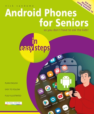 Android Phones for Seniors in Easy Steps: Updated for Android Version 10 Cover Image