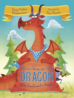 There Was an Old Dragon Who Swallowed a Knight Cover Image