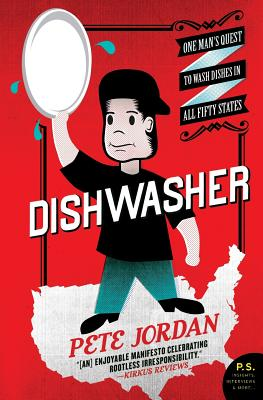 Dishwasher: One Man's Quest to Wash Dishes in All Fifty States Cover Image