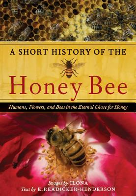 A Short History of the Honey Bee Cover