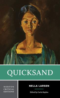 Quicksand (Norton Critical Editions) Cover Image