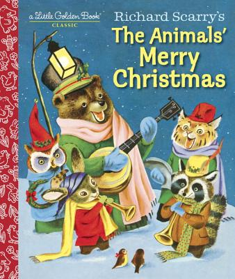 Richard Scarry's The Animal's Merry Christmas by Little Golden Books