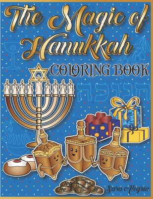 The Magical of Hanukkah Coloring Book: Great Holiday Gift For Kids Ages 3-10 Cute Chanukah Designs Cover Image