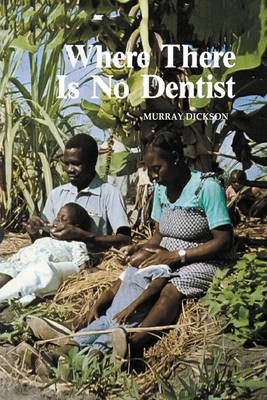Where There Is No Dentist Cover Image