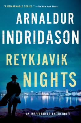 Reykjavik Nights: An Inspector Erlendur Novel (An Inspector Erlendur Series #10) Cover Image