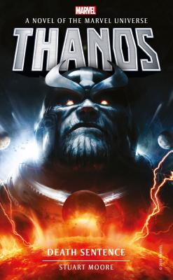 Marvel Novels - Thanos: Death Sentence Cover Image