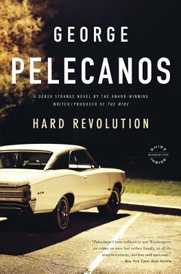 Hard Revolution: A Derek Strange Novel (Derek Strange and Terry Quinn Series #4) Cover Image
